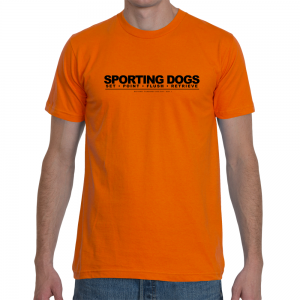 Sporting Dogs: Set • Point • Flush • Retrieve