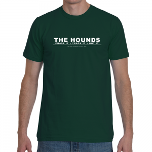The Hounds: Chase it • Track It • Got It