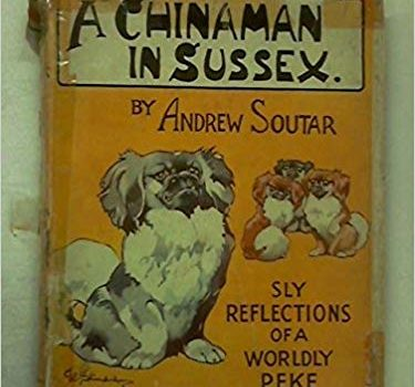 Pekingese, Strange Bedfellows, A Chinaman in Sussex,Andrew Soutar,literature